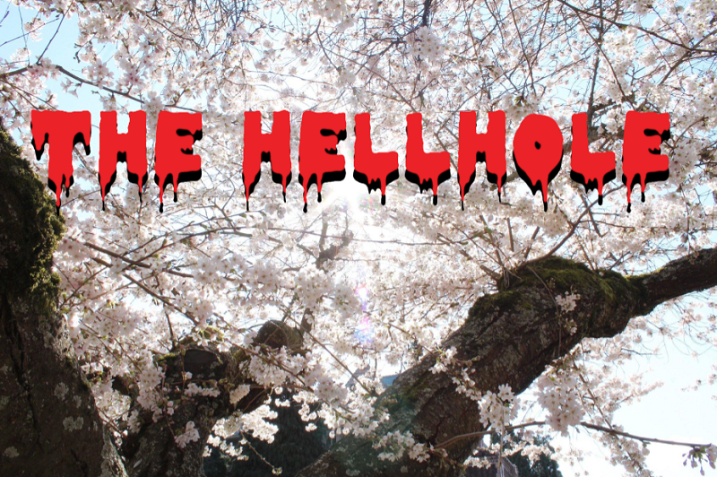 The Hellhole - Week of 3/19