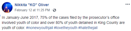 Screenshot of Nikkita Oliver's post pointing out that 75% of cases filed by the prosecutor's office involed youth of color and 80% of youth inmates in King County are youth of color.