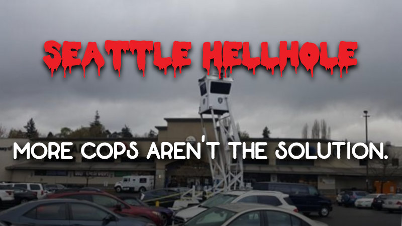 Seattle Hellhole - Week of 4/8/2019