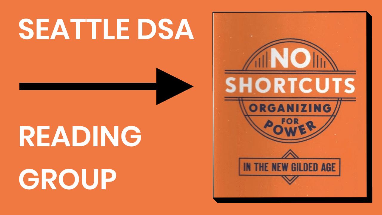 Seattle DSA No Shortcuts Reading Group