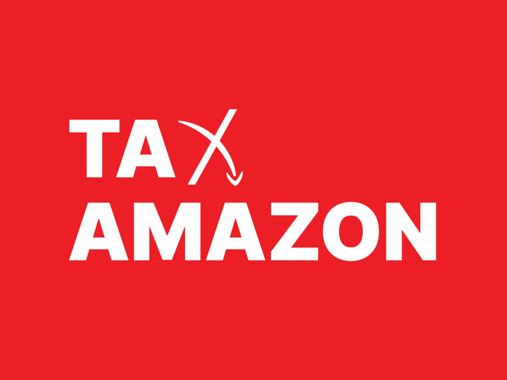 "Tax Amazon logo, playing off the imagery of Amazon's ""smile"" into a frown"