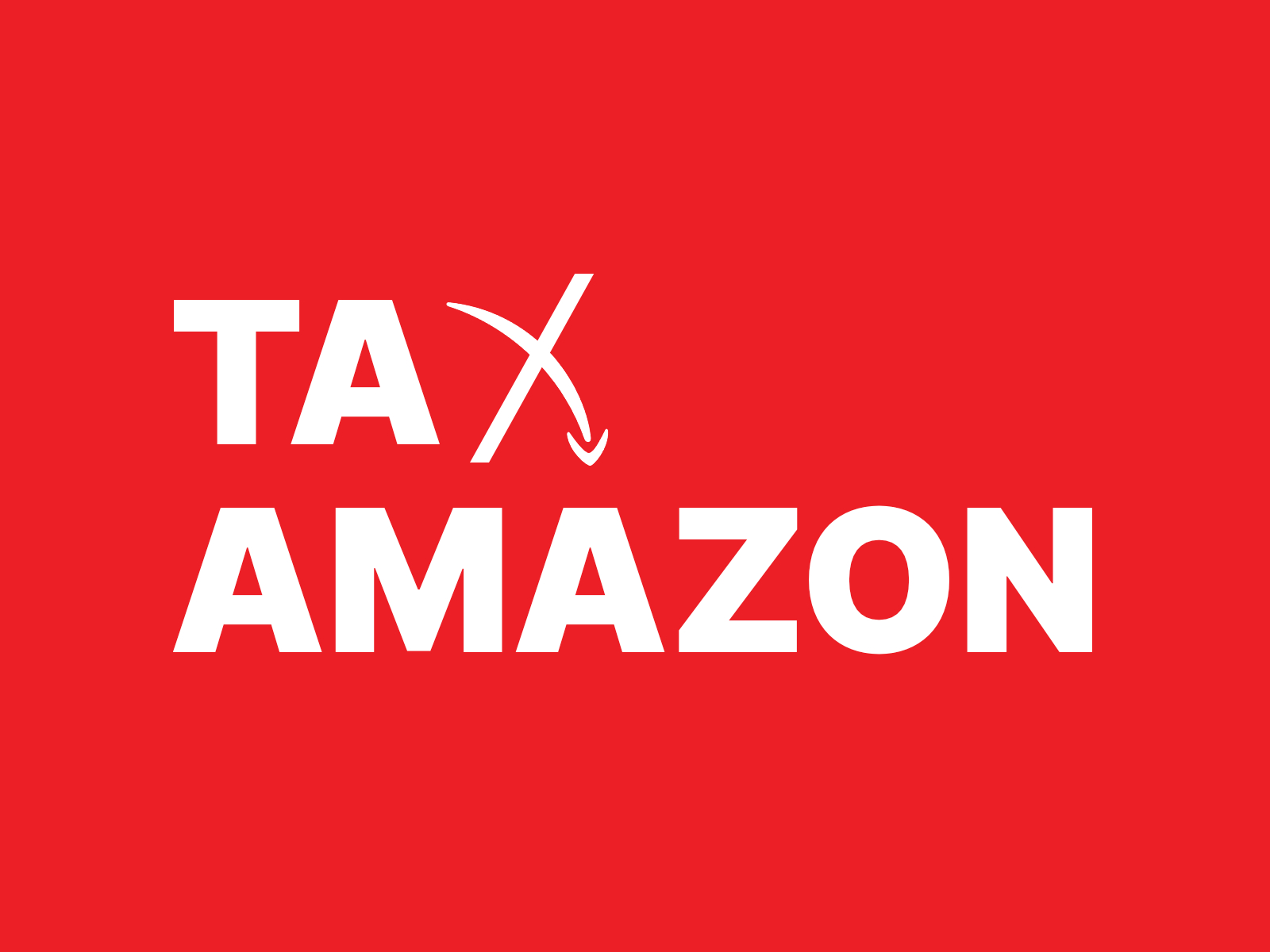 """Tax Amazon logo, playing off the imagery of Amazon's """"smile"""" into a frown"""